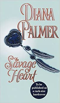 Book The Savage Heart by Palmer, Diana (1997) Mass Market