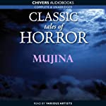Classic Tales of Horror: Mujina | Lafcadio Hearn