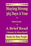 Staying Strong 365 Days a Year by Demi Lovato in a Brief Read, Johnna Russell, 1495485951