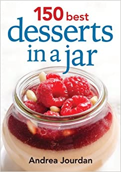 150 Best Desserts in a Jar