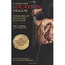 The Book on Retail Site Selection: Slaying the Location Dragon