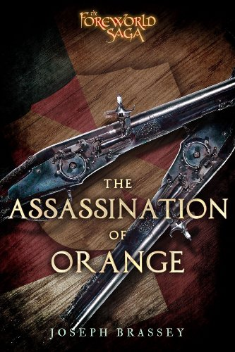 The Assassination of Orange: A Foreworld SideQuest (The Foreworld Saga)