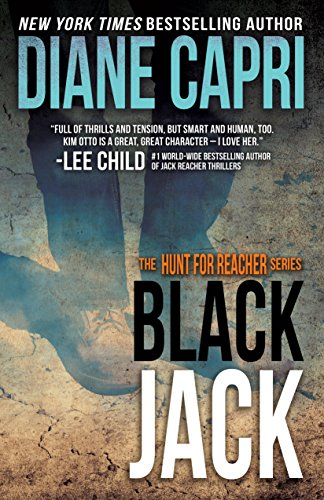 (Black Jack: Hunting Lee Child's Jack Reacher (The Hunt For Jack Reacher Series Book 9))