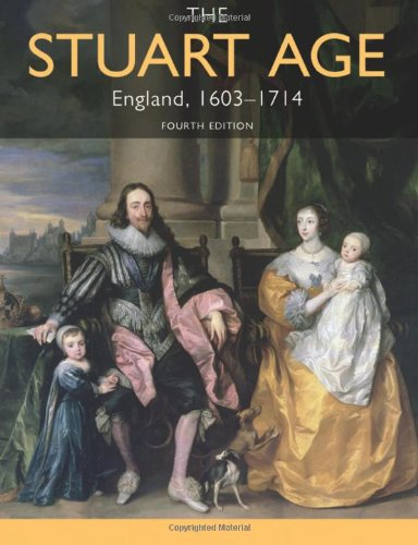 The Stuart Age: England, 1603-1714, by Barry Coward