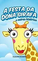 A Festa de Dona Girafa