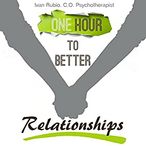 One Hour to Better Relationships Hörbuch