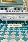 Un voyage à Berlin par Hamilton