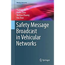 Safety Message Broadcast in Vehicular Networks