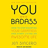 #9: You Are a Badass: How to Stop Doubting Your Greatness and Start Living an Awesome Life