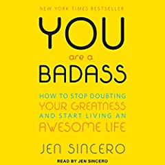 Audie Award Winner, Personal Development, 2014   Best-selling author, speaker, and world-traveling success coach Jen Sincero cuts through the din of the self-help genre with her own verbal meat cleaver in You Are a Badass: How to Stop Doubtin...