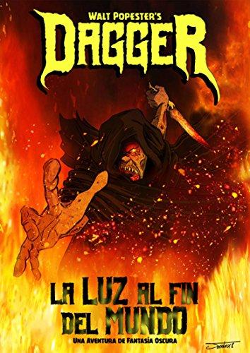 Amazon dagger la luz al fin del mundo spanish edition ebook dagger la luz al fin del mundo spanish edition by popester fandeluxe Choice Image