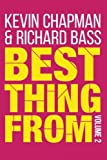 Best Thing from - Volume 2, Kevin Chapman and Richard Bass, 1500298727