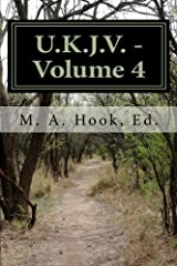 U.K.J.V. - Volume 4: The Writings of Hidden Things by M. A. Hook Ed. (2012-02-20) Paperback