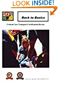 #10: Back To Basics: Critical Care Transport Certification Review