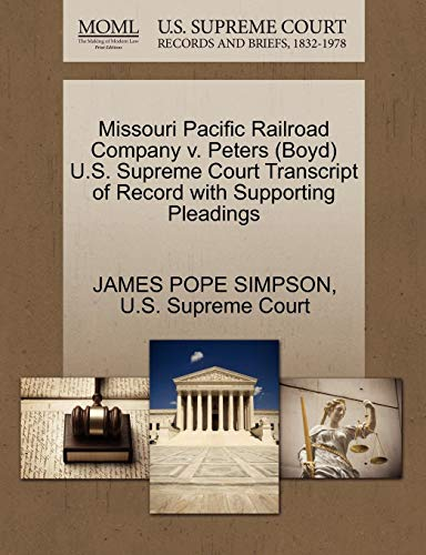 Missouri Pacific Railroad Company v. Peters (Boyd) U.S. Supreme Court Transcript of Record with Supporting Pleadings