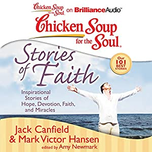 Chicken Soup for the Soul: Stories of Faith Audiobook