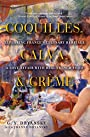 Coquilles, Calva, and Crème: Exploring France's Culinary Heritage: A Love Affair with French Food