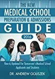 Kyпить The New Medical School Preparation & Admissions Guide, 2016: New & Updated For Tomorrow's Medical School Applicants and Students на Amazon.com