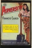 Perversity, Francis Carco, 088739048X