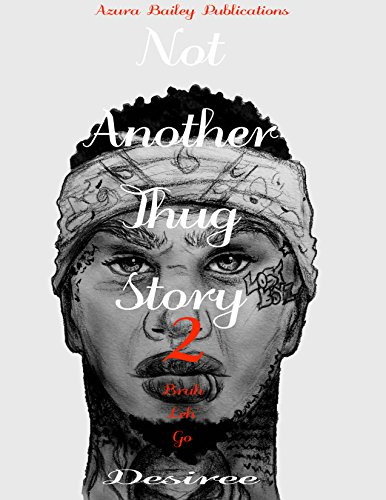 Not Another Thug Story 2