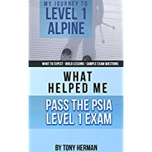 My Journey to Level 1: What Helped Me Pass the PSIA Level 1 Exam