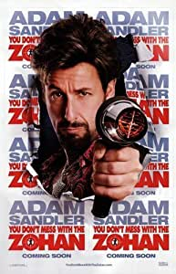 You Don't Mess With The Zohan Movie Poster Print by Pop Culture
