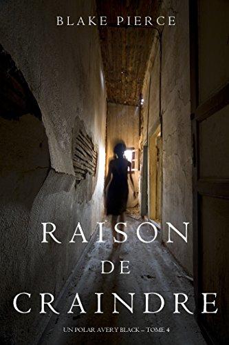 Raison de Craindre (Un Polar Avery Black – Tome 4) (French Edition)