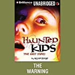 The Warning: Haunted Kids Series | Allan Zullo