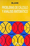 Problemas de Calculo y analisis Matematico del Courant/ Calculus and Courant Mathematical Analysis Problems