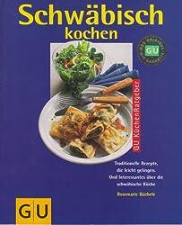 Schwäbisch kochen. GU KüchenRatgeber