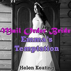 Mail Order Bride: Emma's Temptation
