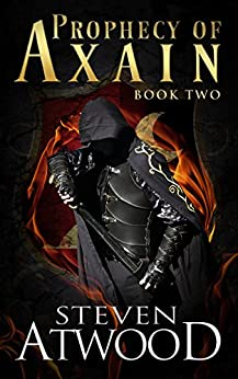 Prophecy of Axain by [Atwood, Steven]