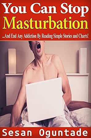 of addictive masturbation Causes