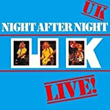 UK / Night After Night - The final operation of the super-group UK, the live album to fit the Japan tour of the legend that took place on May 30 and June 4, 1979. Other music that was written in an airplane heading to Japan, unfold the startle of per...