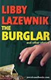 The Burglar and Other Stories, Libby Lazewnik, 156871307X