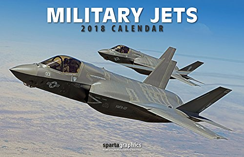 2018 Military Jets Deluxe Wall Calendar