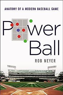 Book Cover: Power Ball: Anatomy of a Modern Baseball Game