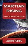 Martian Rising: Marc Foster's ENDGAME