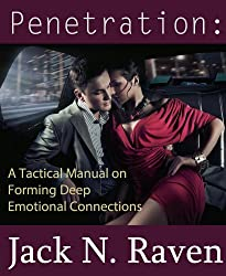 Penetration:A Tactical Manual on Forming Deep Emotional Connections (English Edition)