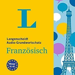 Langenscheidt Grundwortschatz Französisch Hörbuch