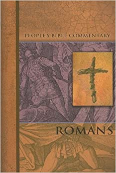 Romans (People's Bible Commentary) by Armin J. Panning (2004-01-01)