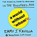 A World Without 'Whom': The Evolution of Language in the BuzzFeed Age | Emmy J. Favilla