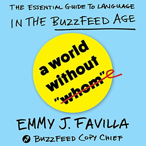 A World Without 'Whom': The Evolution of Language in the BuzzFeed Age