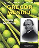 img - for Gregor Mendel: Father of Genetics (Great Minds of Science) book / textbook / text book