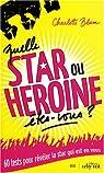 Quelle star ou héroïne êtes-vous ? par Blum