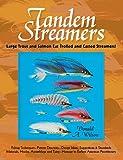 Tandem Streamers
