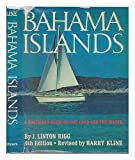 img - for Bahama Islands: A Boatman's Guide to the Land and the Water book / textbook / text book