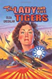 The Lady and the Tigers: Remembering the Flying Tigers of World War II