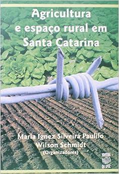 Book Agricultura E Espaco Rural Em Santa Catarina (Portuguese Edition)