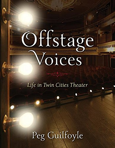 Offstage Voices: Life in Twin Cities Theater Directors Home Theater Seat